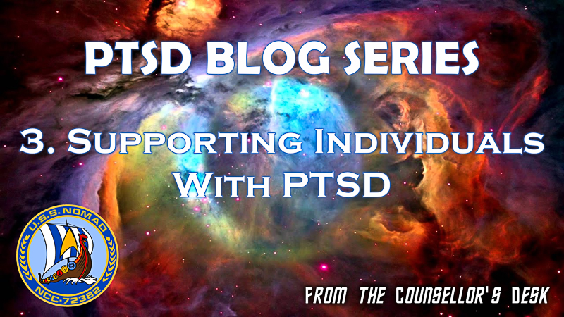 From the Counselors Desk – PTSD Awareness Part 3