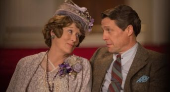 """""""Florence Foster Jenkins""""  — The Singer Doesn't Hit the Right Notes, But the Film Usually Does"""