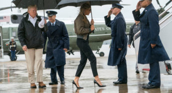 The Trumps in Texas — What Does a Fashionable First Lady Wear to Visit a Hurricane-Ravaged City?