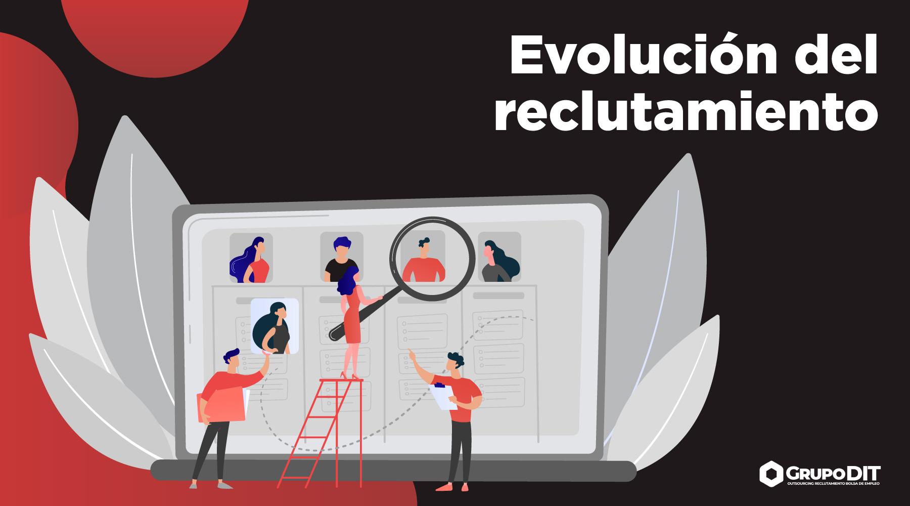 Evolución del reclutamiento por Grupo DIT