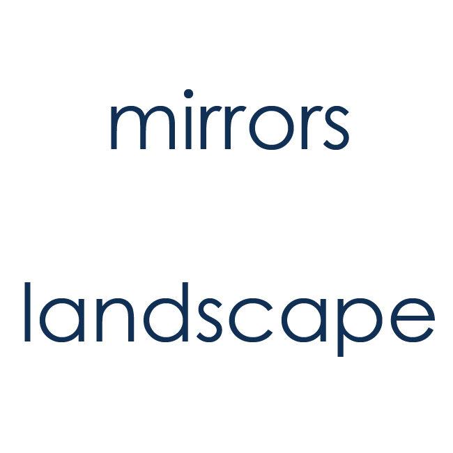 Mirrors landscape