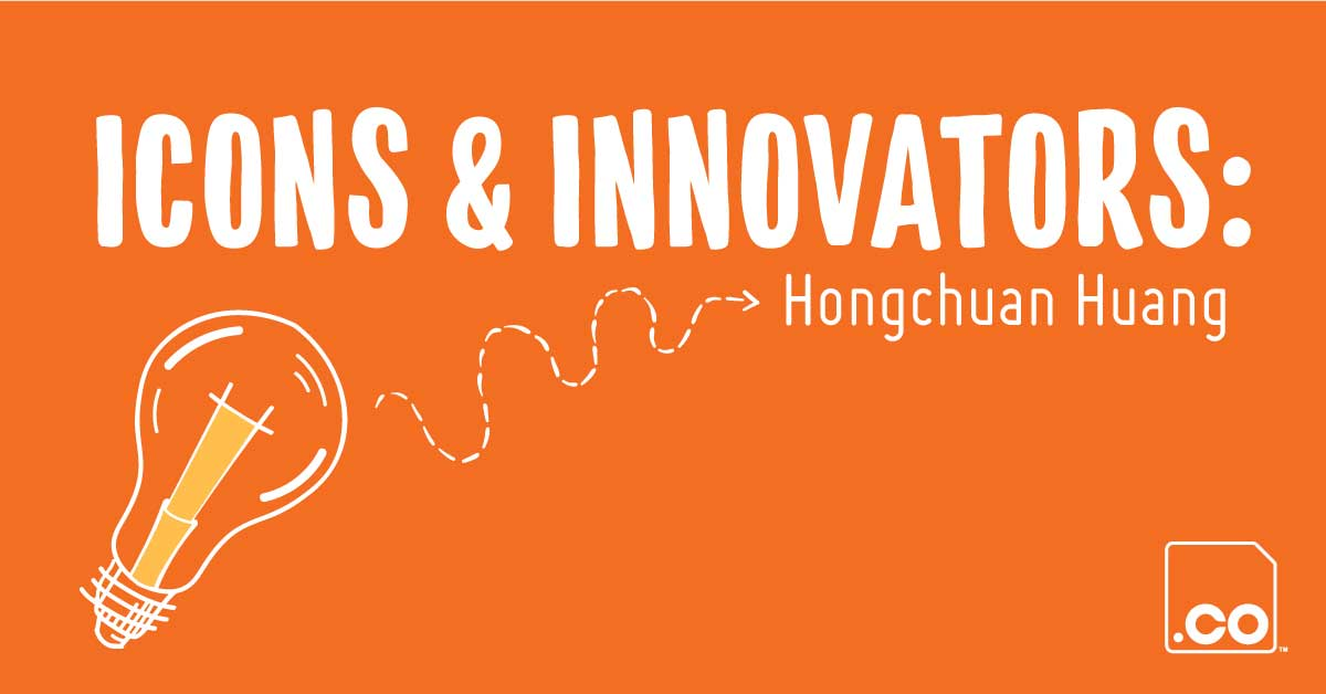 Icons & Innovators: Hongchuan Huang 黄鸿川