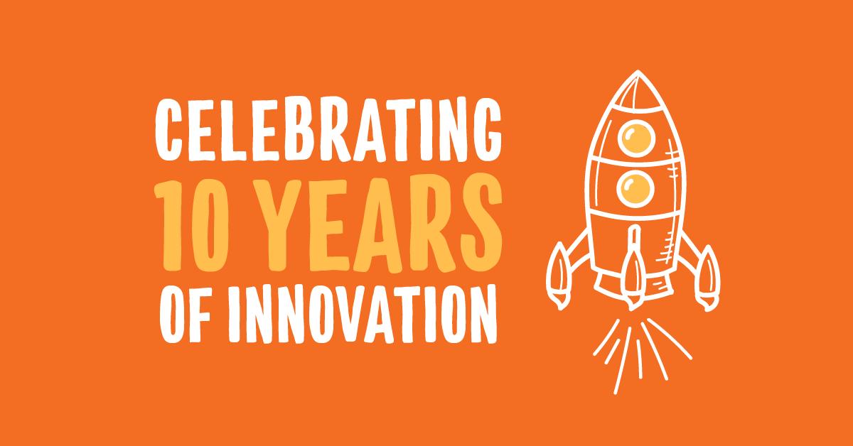 Celebrating 10 Years of Innovation