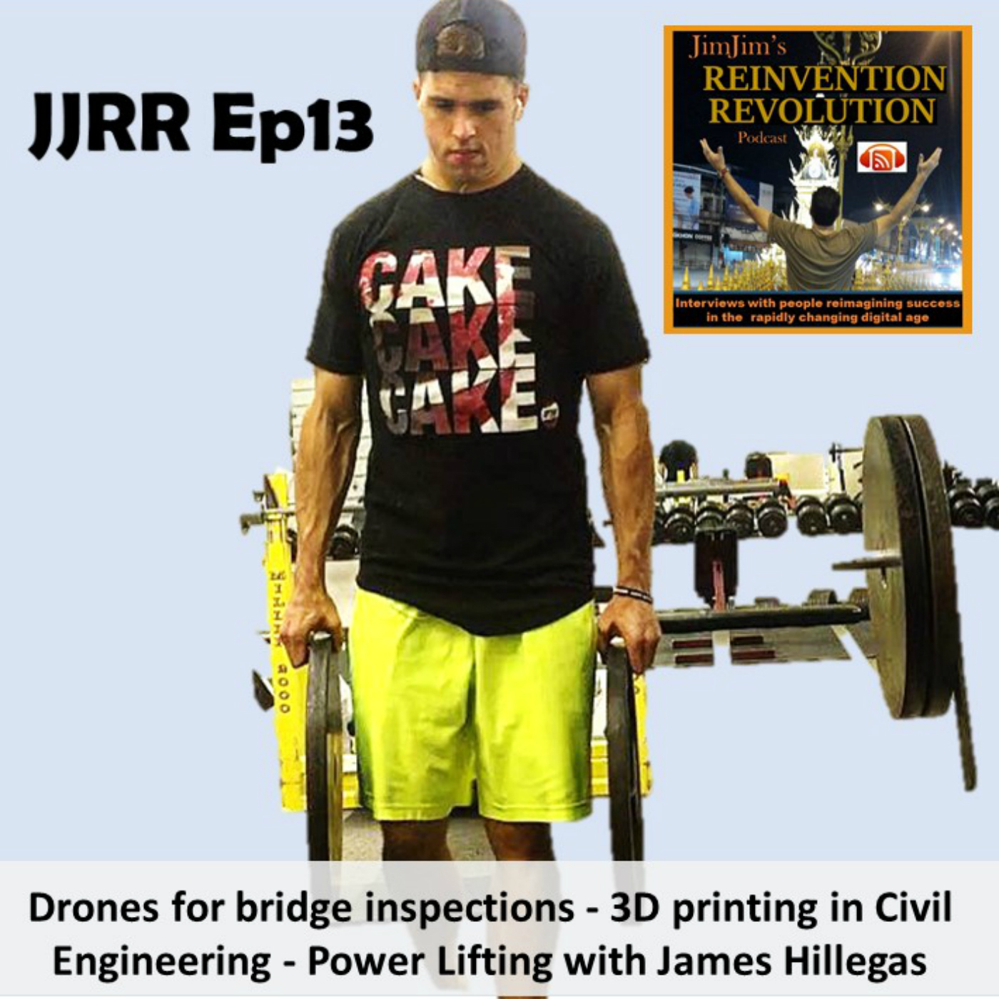 JJRR Ep13 Drones for bridge inspection – 3D printing in Civil Engineering – Power lifting with James Hillegas
