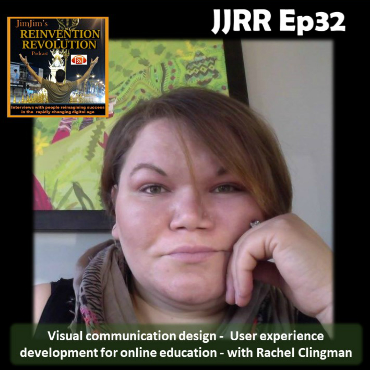 JJRR Ep32 Visual communication design – User experience development for online education – with Rachel Clingman