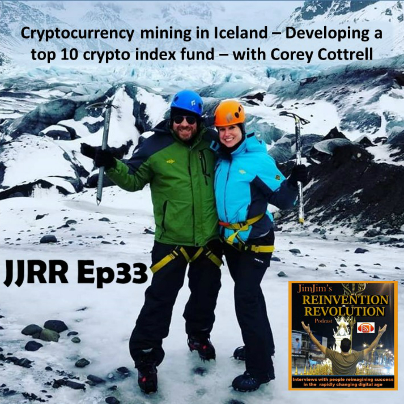 JJRR Ep33 Cryptocurrency mining in Iceland – Developing a top 10 crypto index fund – with Corey Cottrell