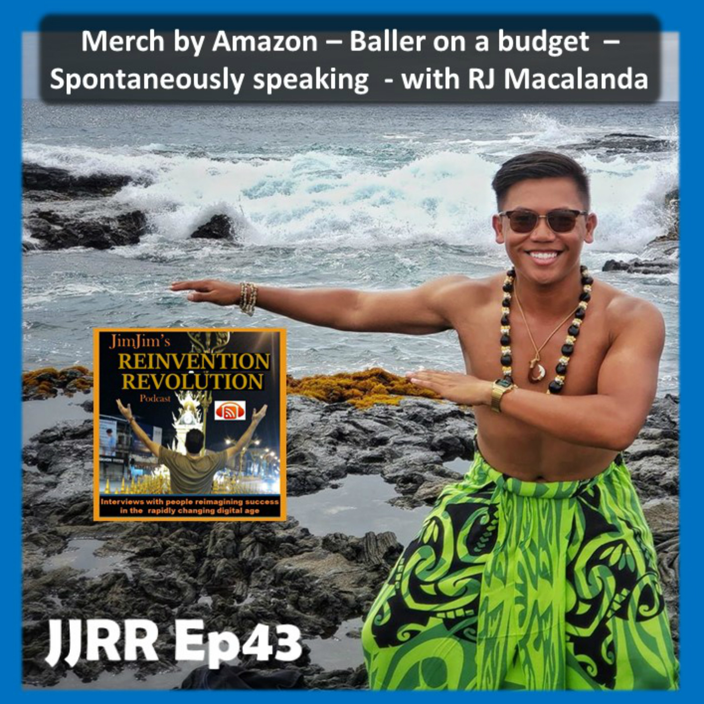 Read more about the article JJRR Ep43 Merch by Amazon – Baller on a budget – Spontaneously Speaking – with  RJ Macalanda