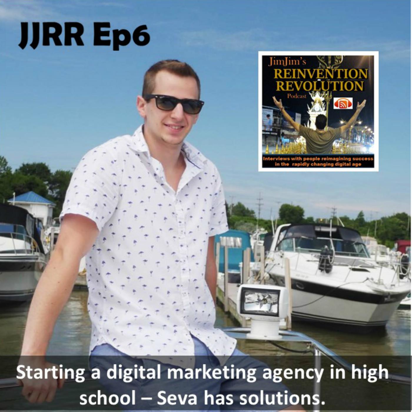 JJRR Ep6 Starting a digital marketing agency in high school – Seva has solutions