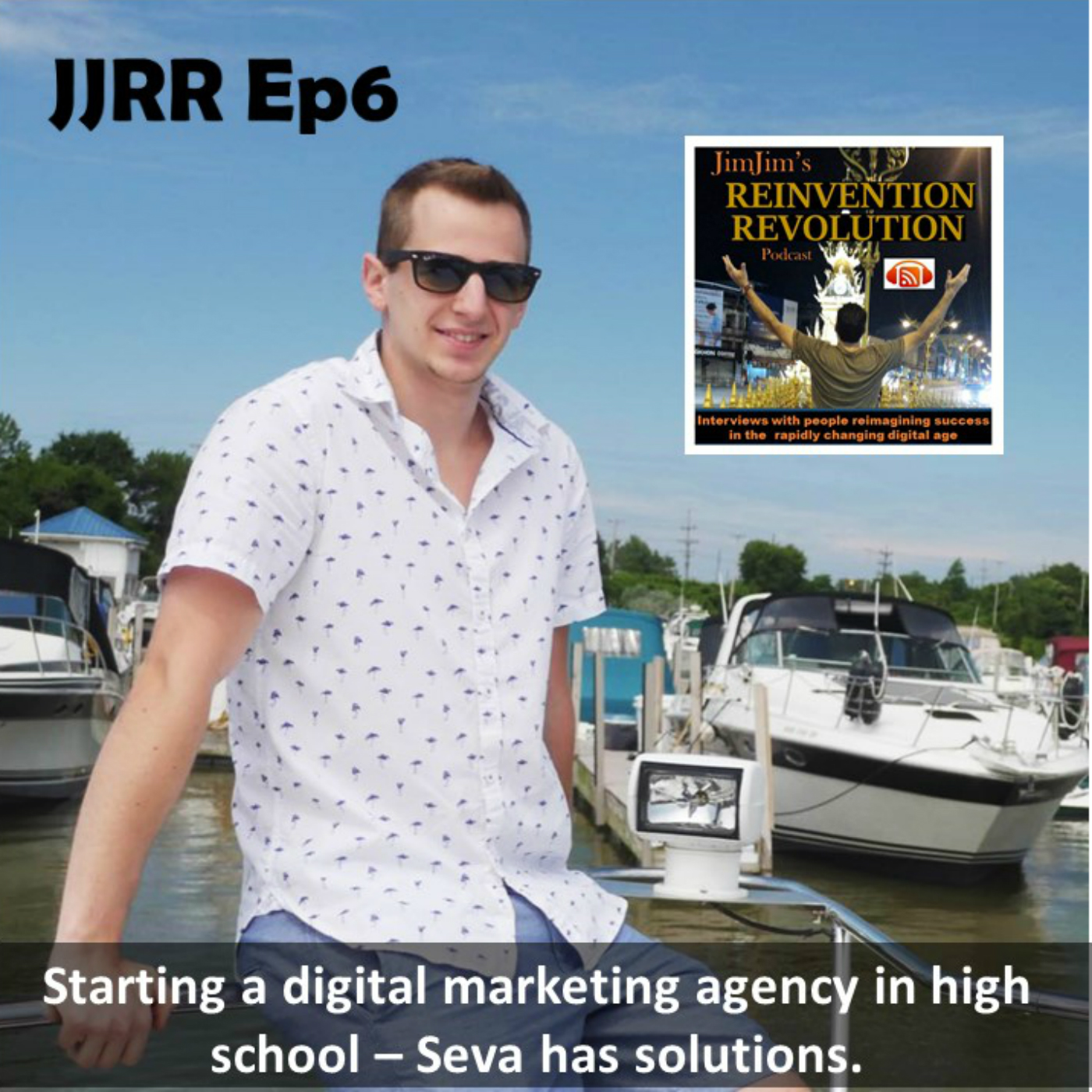 Read more about the article JJRR Ep6 Starting a digital marketing agency in high school – Seva has solutions