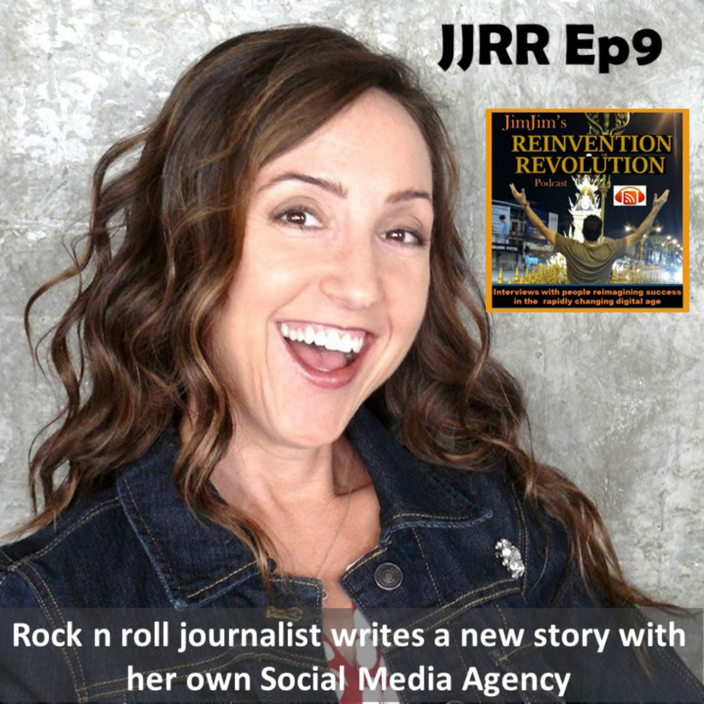 JJRR Ep9 Rock n roll journalist writes  a new story with her own social media agency
