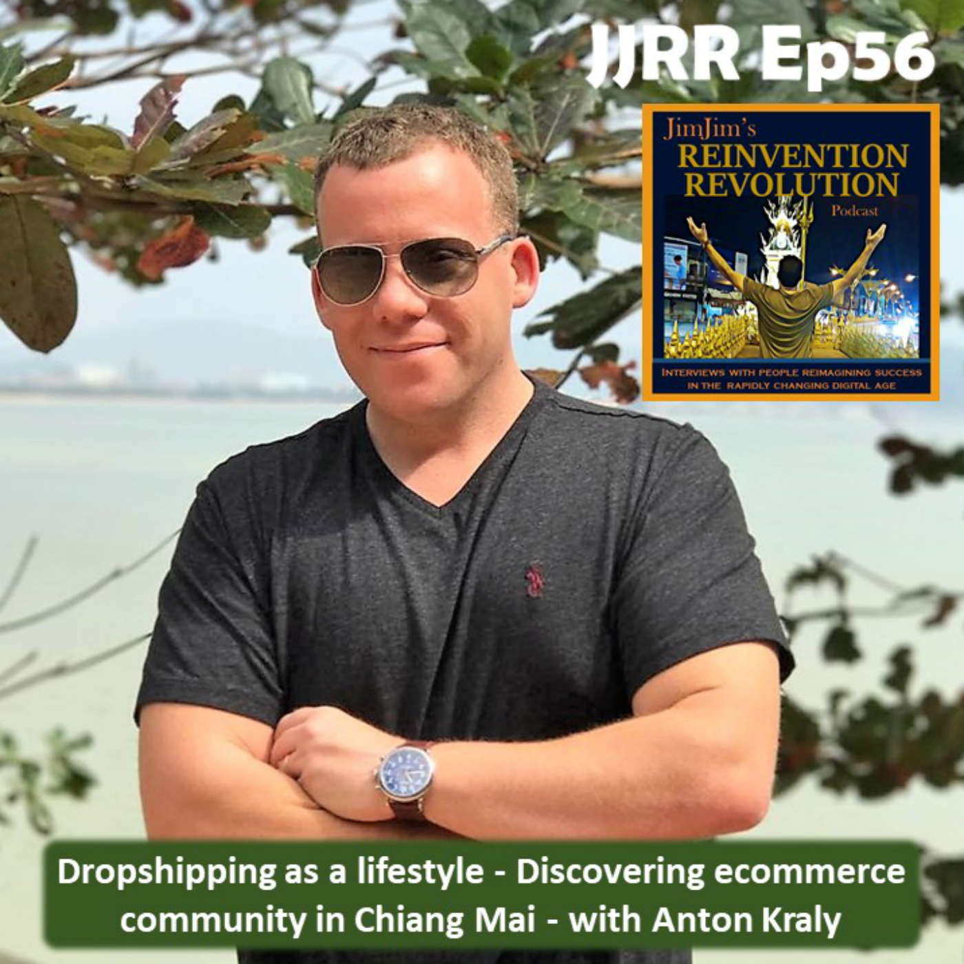Read more about the article JJRR 56 Dropshipping as a lifestyle – Discovering ecommerce community in Chiang Mai – with  Anton Kraly