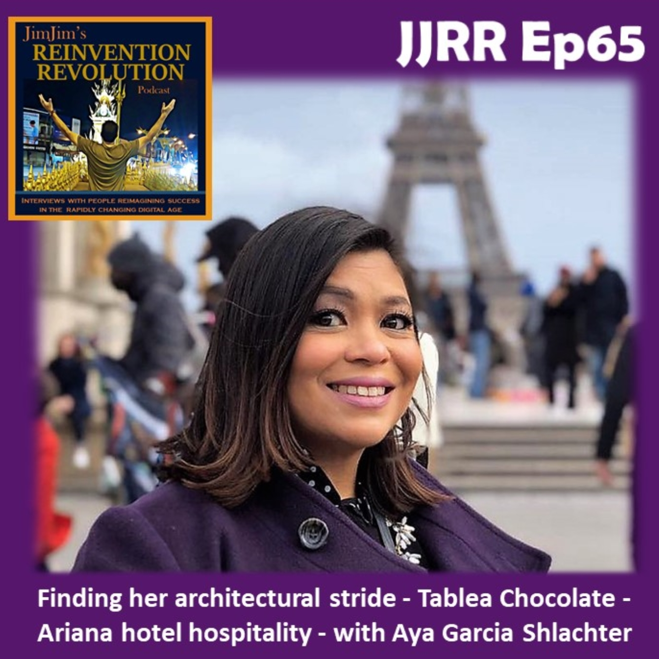Read more about the article JJRR 65 Finding her architectural stride – Tablea Chocolate – Ariana hotel hospitality – with Aya Garcia Shlachter