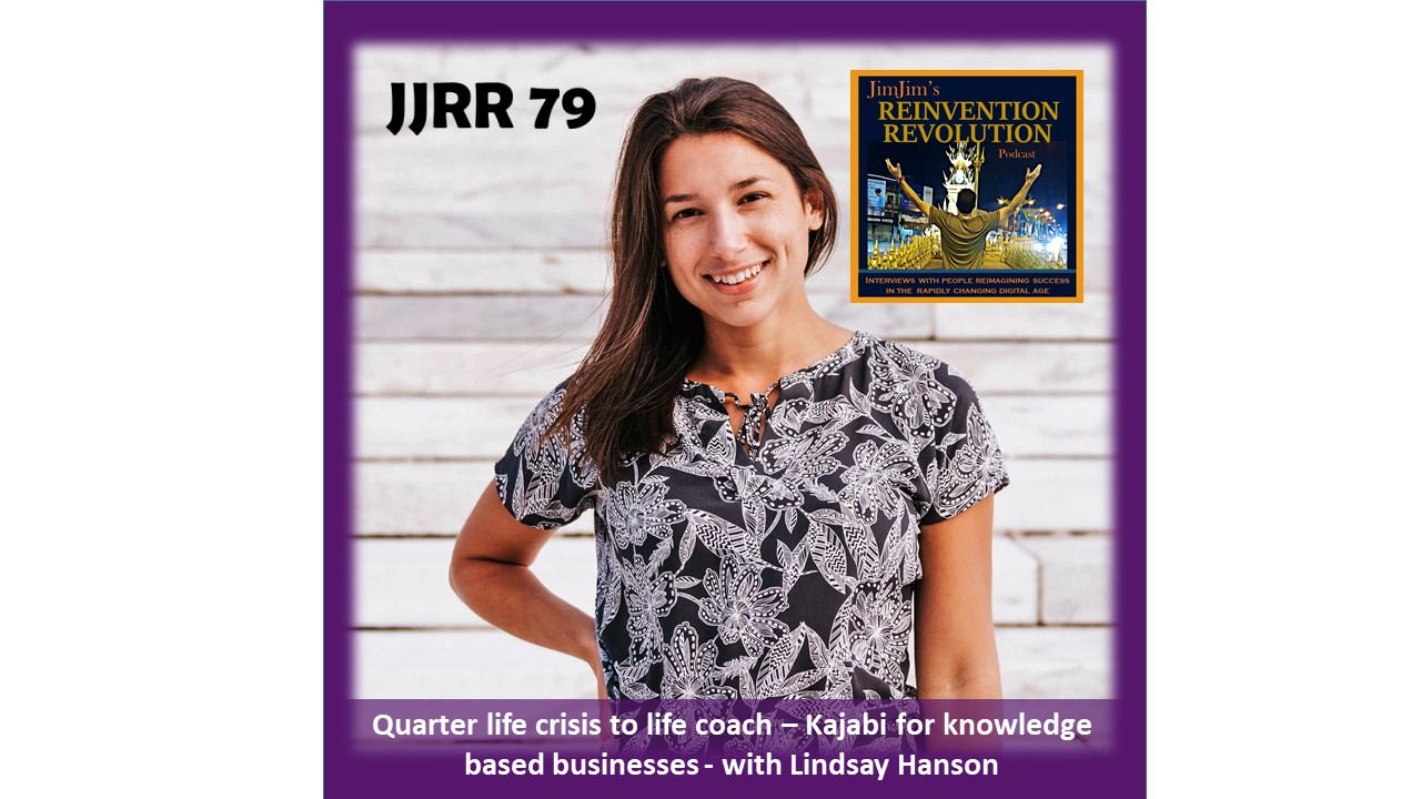 JJRR 79 Quarter life crisis to life coach – Kajabi for knowledge based businesses – with Lindsay Hanson
