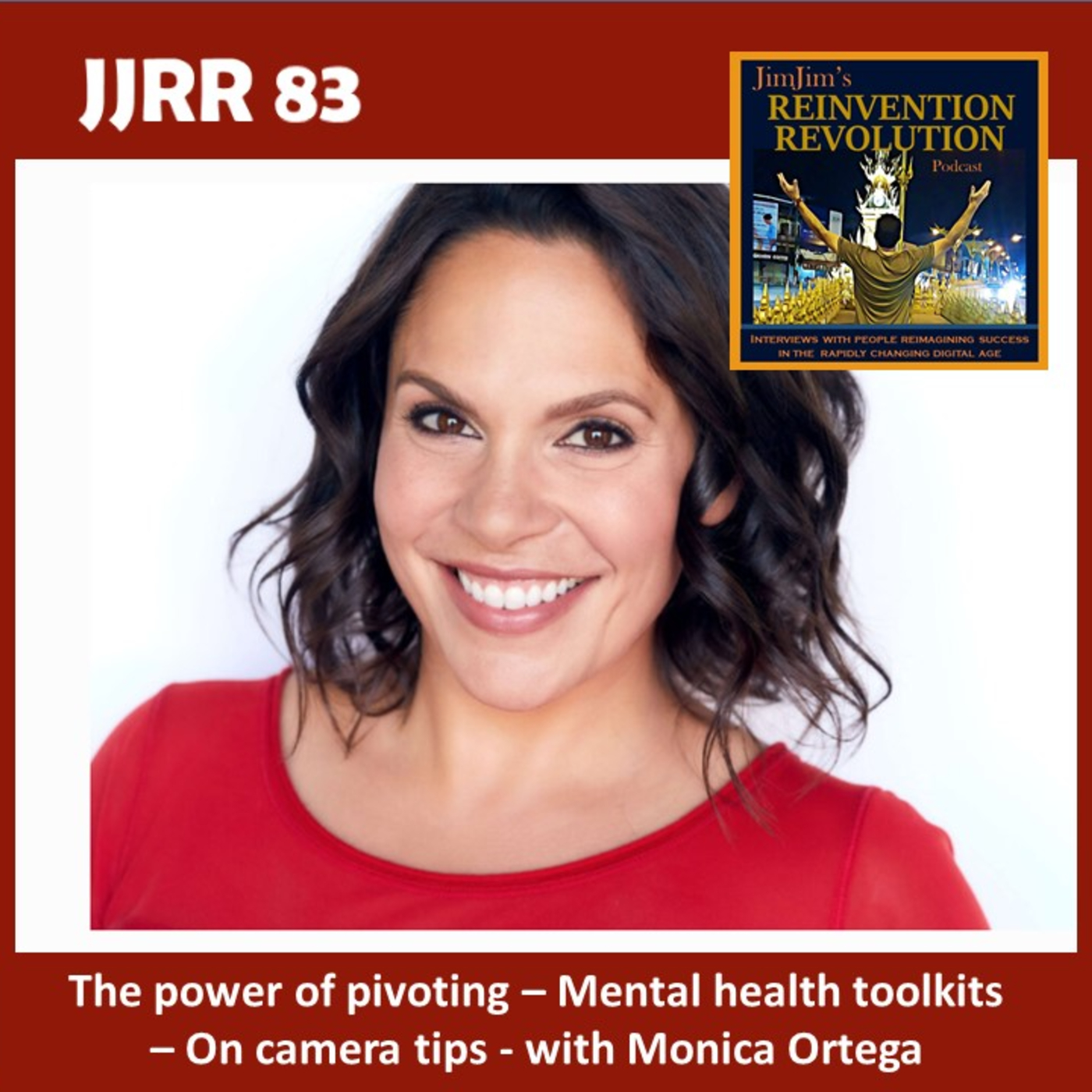 JJRR 83 – The power of pivoting – Mental health  toolkits – On camera tips – with Monica Ortega