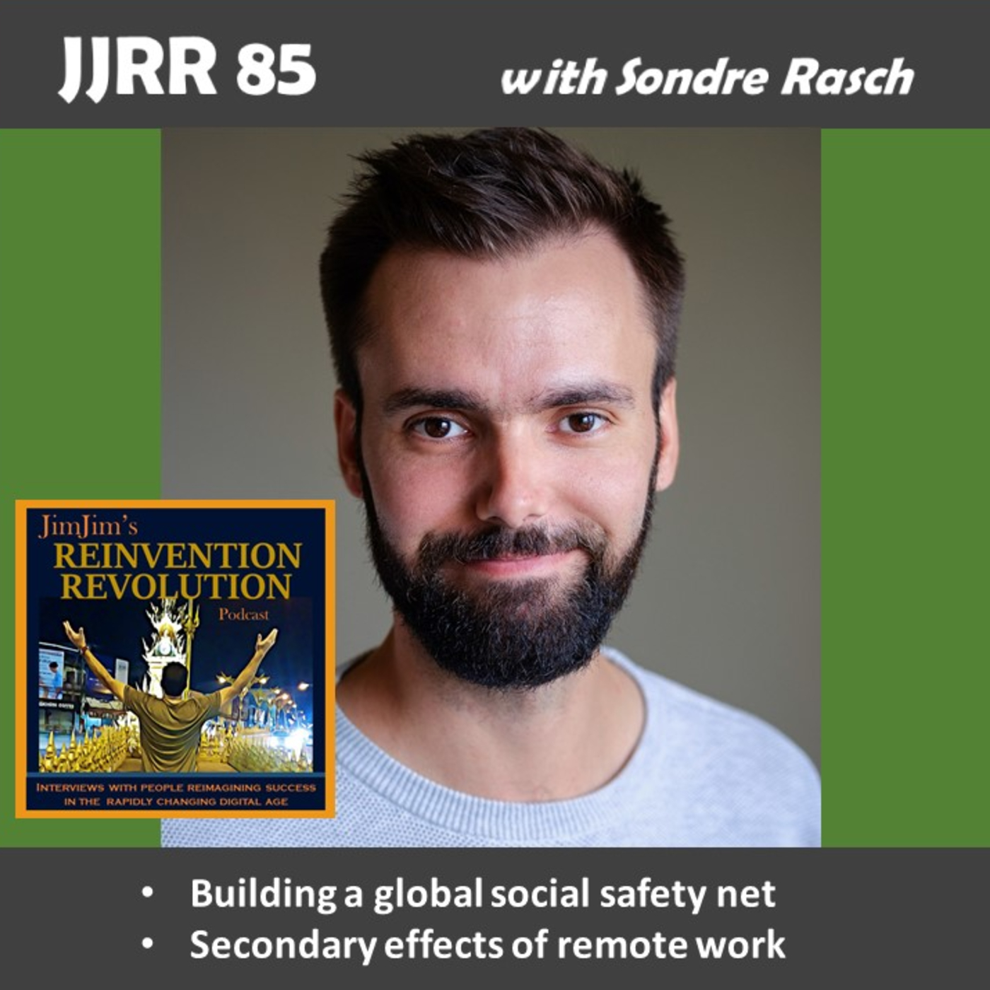 JJRR 85 Building a global social safety net – Secondary effects of remote work – with Sondre Rasch