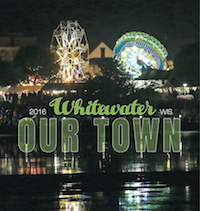 2016 Whitewater Our Town