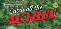 Catch all the Action Summer 2018
