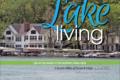 Homes & Design / Lake Living June 2021