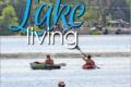 Homes & Design / Lake Living July 2021