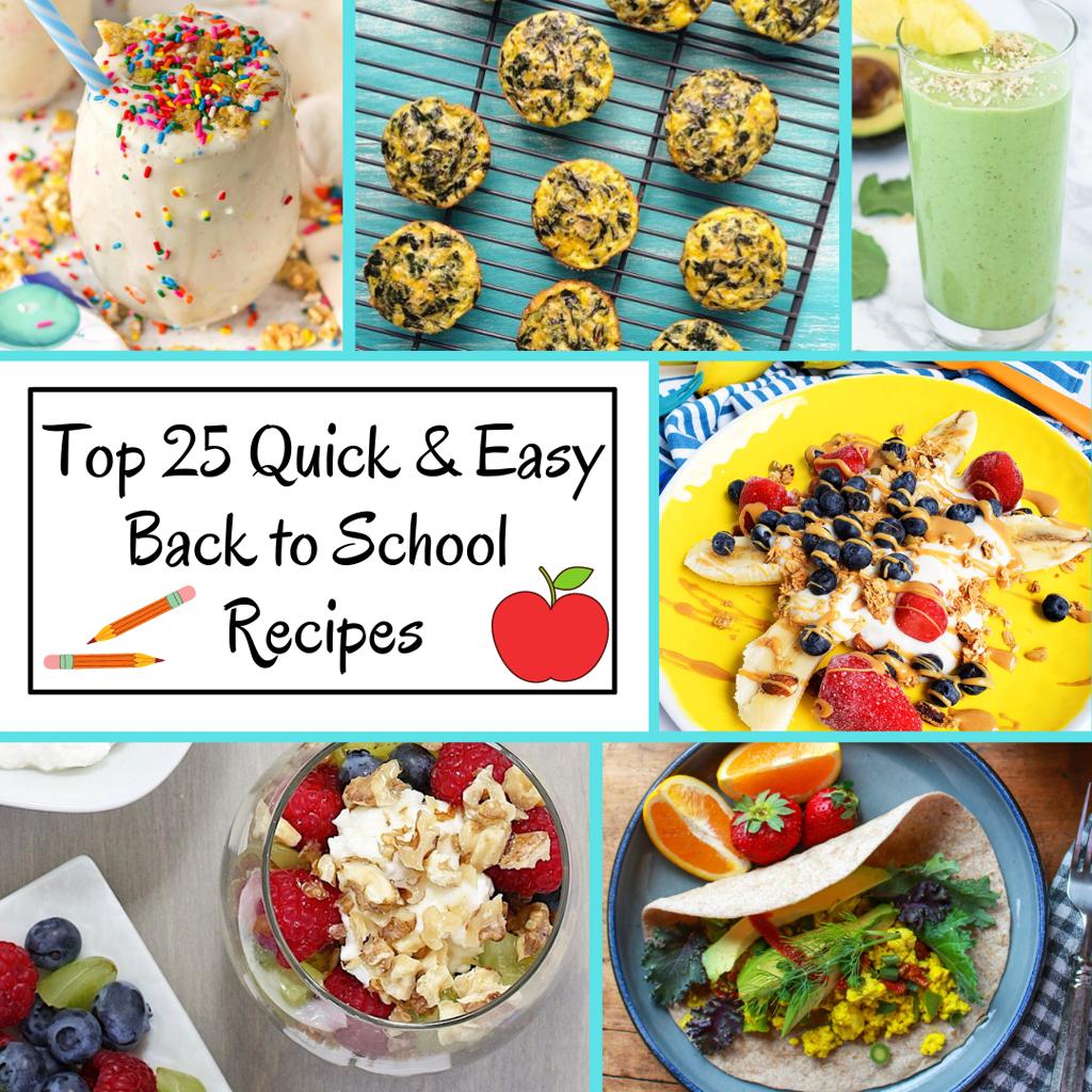 Top 25 Super Easy Back-to-School Breakfast Recipes