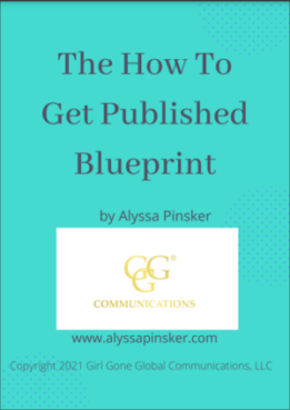How to Get Published Blueprint by Alyssa Pinsker