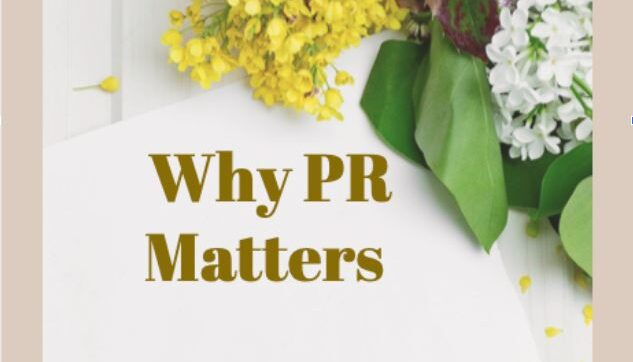 Why PR Matters 3