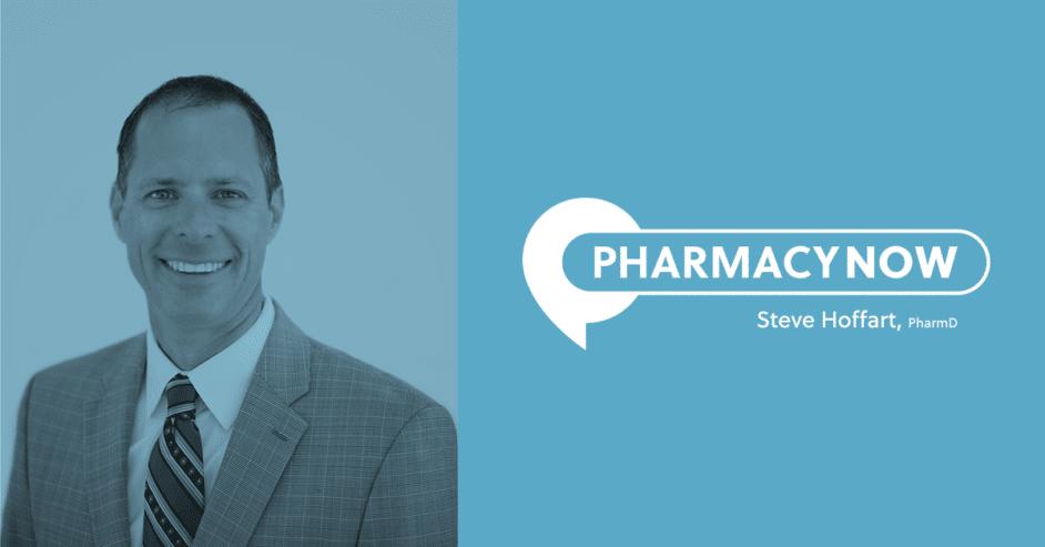 COVID-19 and Your Pharmacy Steve Hoffart, PharmD