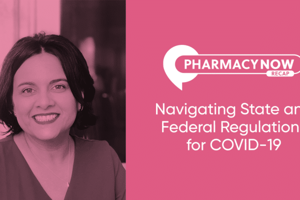 Navigating State and Federal Regulations for COVID19 Recap Dr. Sandra Leal