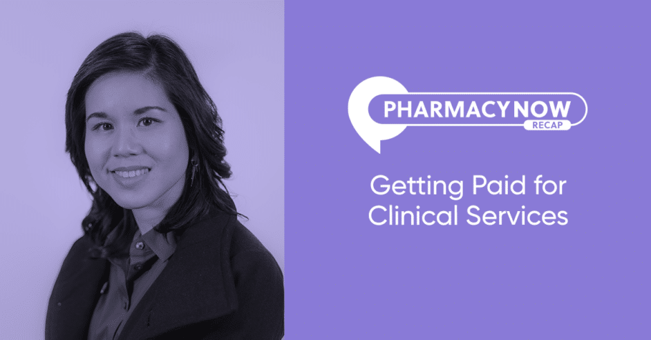 Getting Paid for Clinical Services Tracy Tran, PharmD, MBA Recap