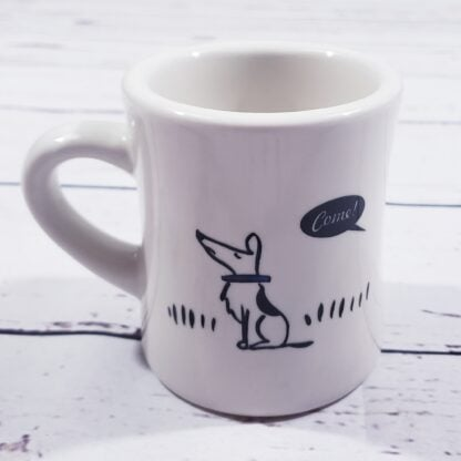 Bad Dog Coffee Mug - Come