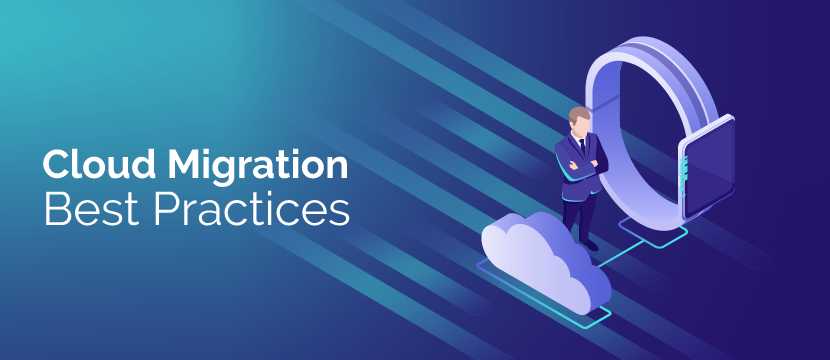 Top practices while migrating applications to the cloud
