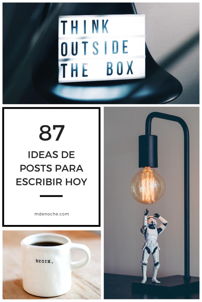 Ideas Prácticas para Escribir un post hoy mismo: 87 ideas