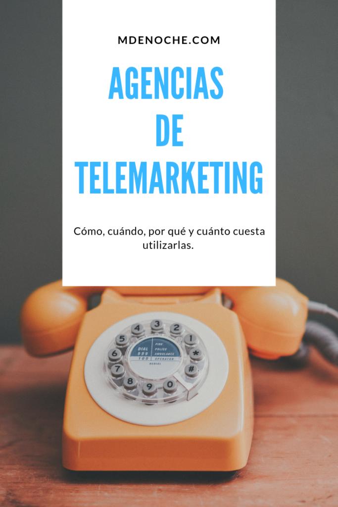 Agencias de telemarketing: cuándo, cómo, por qué y cuánto cuesta utilizarlas