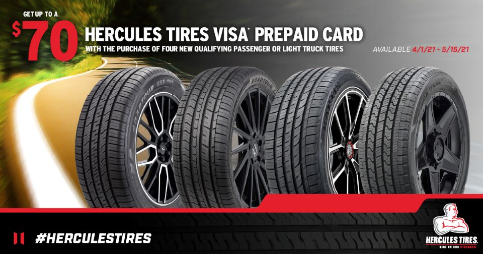 Get up to $70 with purchase of four qualifying Hercules passenger or light truck tires