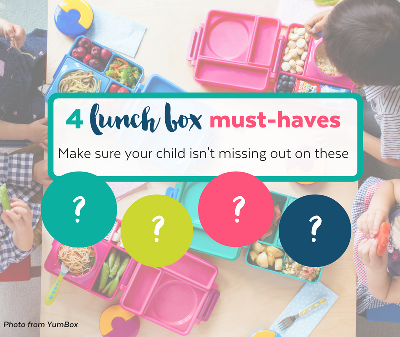 4 lunch box must-haves…make sure your child isn't missing out
