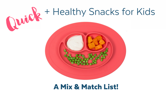 How to make quick and healthy snacks for kids