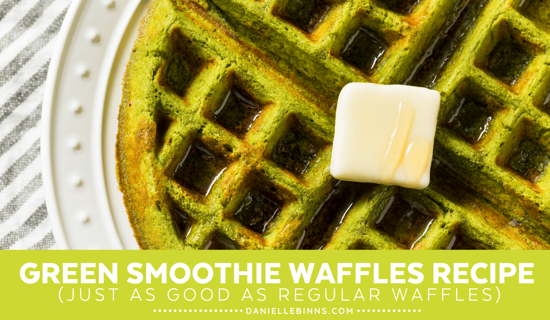 This Green Smoothie Waffle Recipe is Better than Regular Waffles
