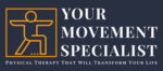 Your Movement Specialist
