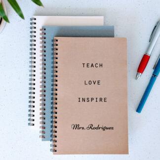 teach love inspire notebook
