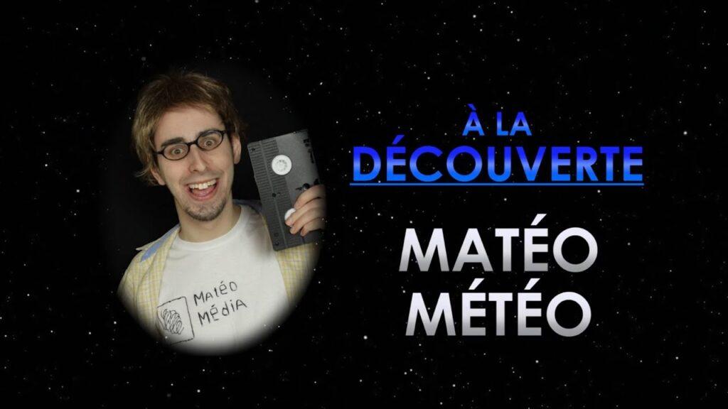 MATÉO MÉTÉO