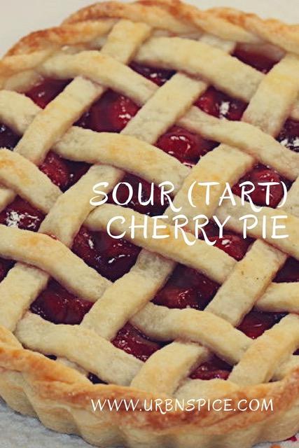 Sour (Tart) Cherry Pie long pin | urbnspice.com
