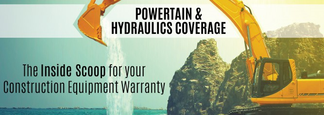 Powertain & Hydraulics Coverage The Inside Scoop for your Construction Equipment Warranty-01