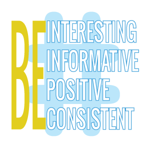 be-interesting-informative-positive-consistent