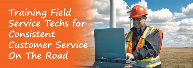 Training Field Service Techs for Consistent Customer Service On The Road
