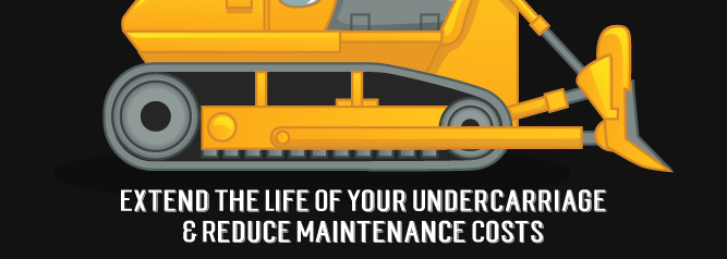 Extend-The-Life-Of-Your-Undercarriage-&-Reduce-Maintenance-Costs