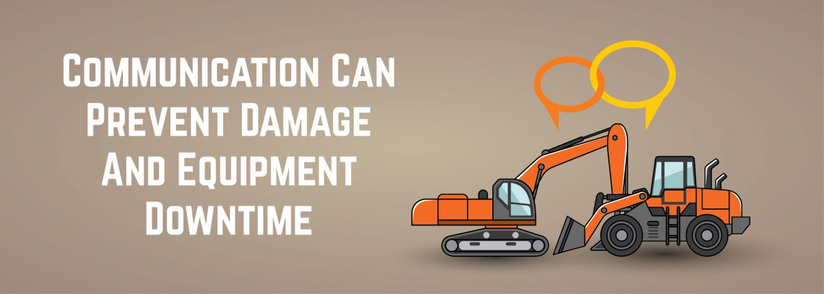 Communication Can Prevent Damage And Equipment Downtime | ADI Agency