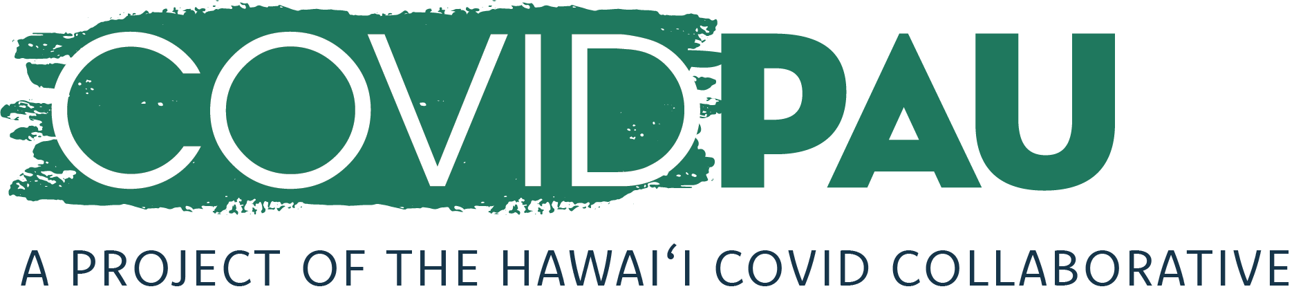 COVID Pau turns knowledge into action with real stories from Hawaiʻi families and valuable data interpretation