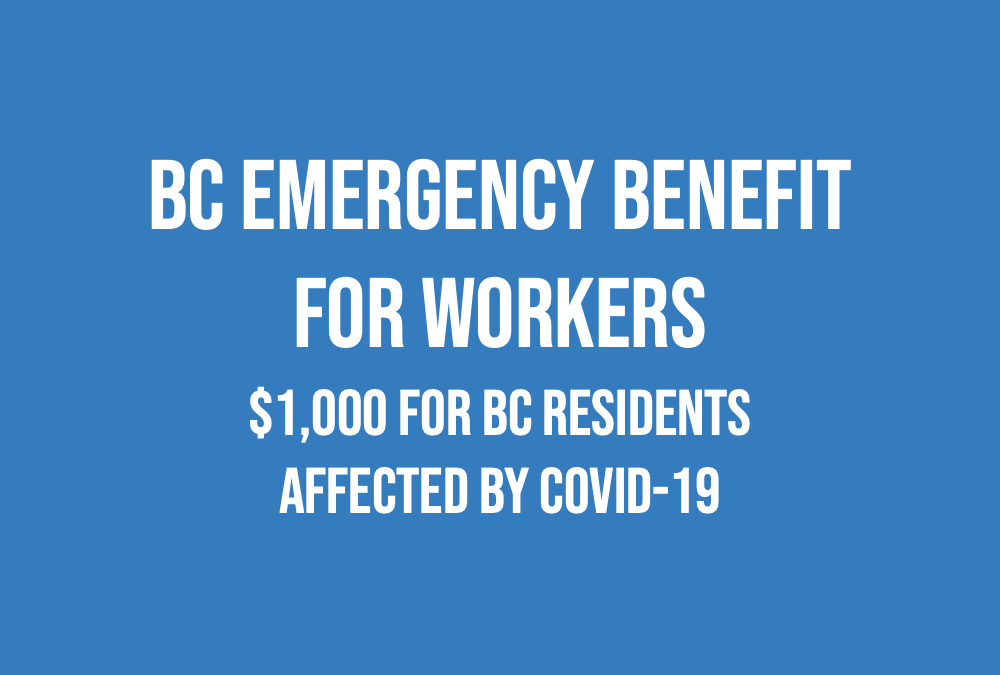$1,000 BC Emergency Benefit for Workers applications start May 1st
