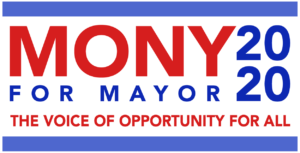 Mony For Mayor 2020 - Logo - Livermore CA