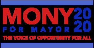 Mony For Mayor 2020 - Logo - Livermore CA